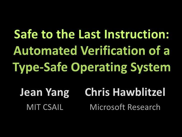 PLDI 2010: Safe to the Last Instruction