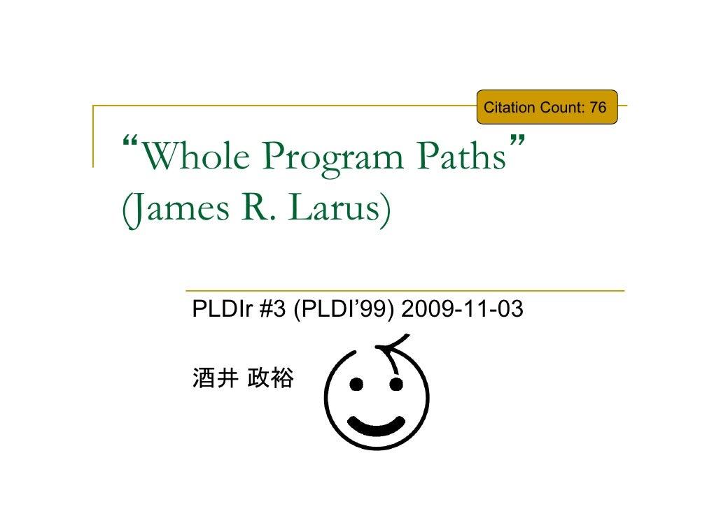 Whole Program Paths 等の紹介@PLDIr#3