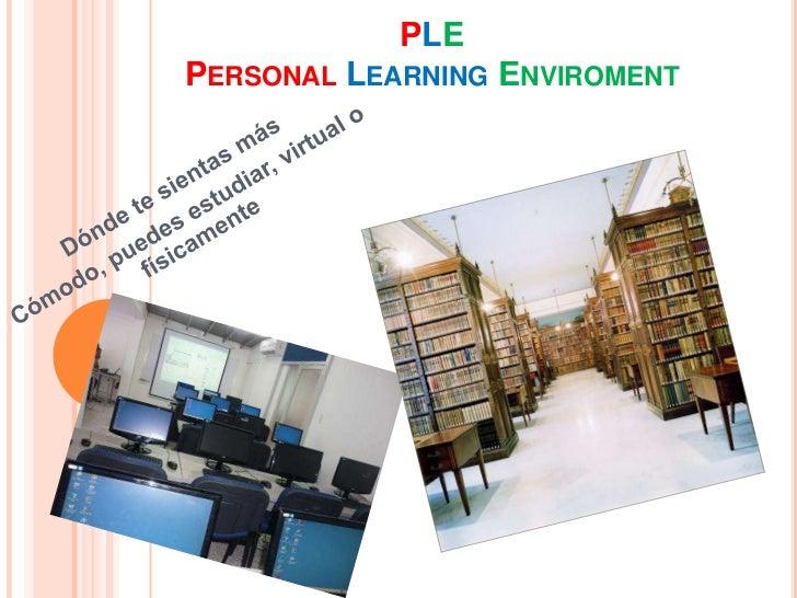 PLEPERSONAL LEARNING ENVIROMENT