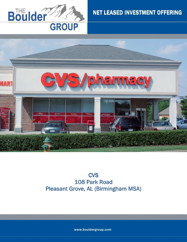 NET LEASED INVESTMENT OFFERING                 CVS           108 Park RoadPleasant Grove, AL (Birmingham MSA)          www...