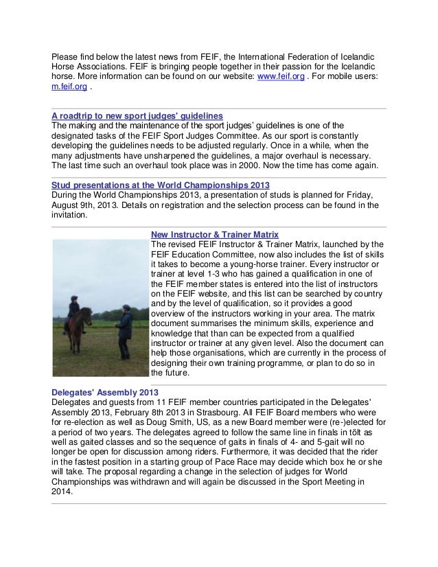 Please find below the latest news from FEIF, the International Federation of IcelandicHorse Associations. FEIF is bringing...