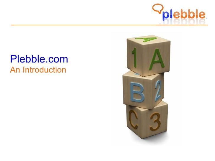 What is Plebble?