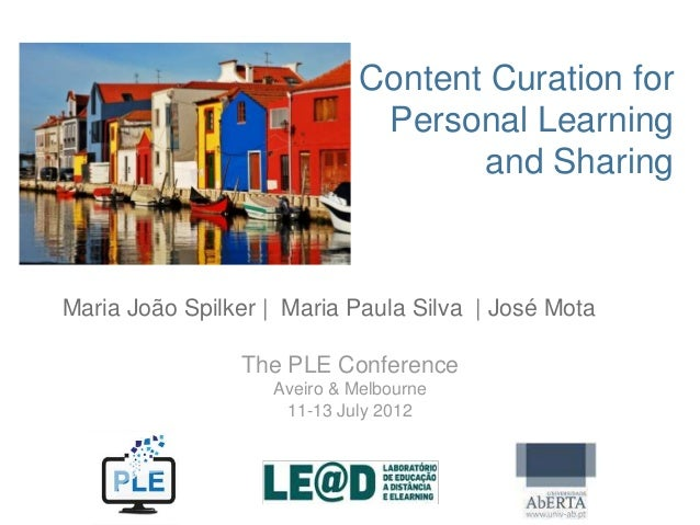 Content Curation for                              Personal Learning                                    and SharingMaria Jo...