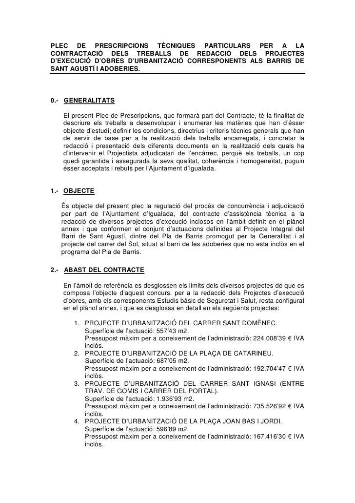 PLEC DE PRESCRIPCIONS TÈCNIQUES PARTICULARS PER A LA CONTRACTACIÓ DELS TREBALLS DE REDACCIÓ DELS PROJECTES D'EXECUCIÓ D'OB...