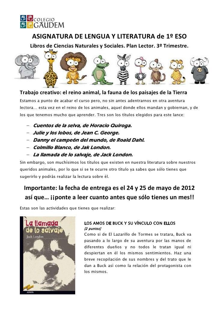 ASIGNATURA DE LENGUA Y LITERATURA de 1º ESO       Libros de Ciencias Naturales y Sociales. Plan Lector. 3º Trimestre.Traba...