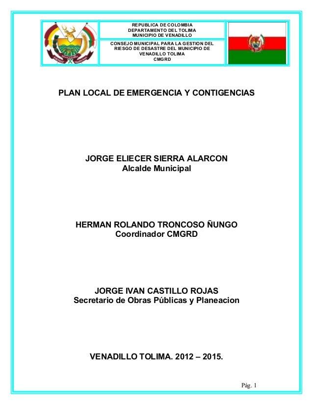 REPUBLICA DE COLOMBIA                  DEPARTAMENTO DEL TOLIMA                   MUNICIPIO DE VENADILLO            CONSEJO...
