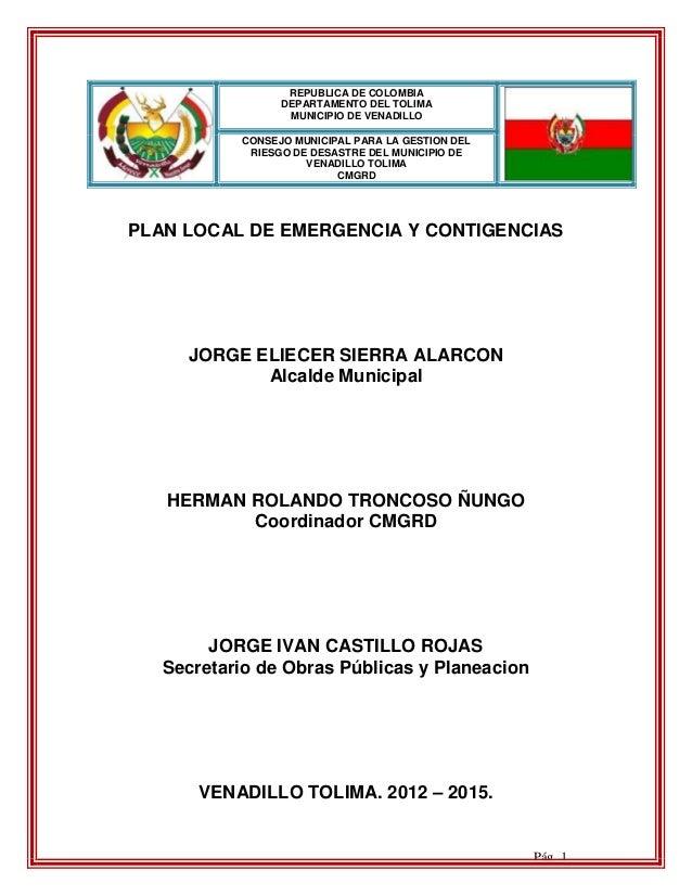 REPUBLICA DE COLOMBIA                 DEPARTAMENTO DEL TOLIMA                  MUNICIPIO DE VENADILLO           CONSEJO MU...