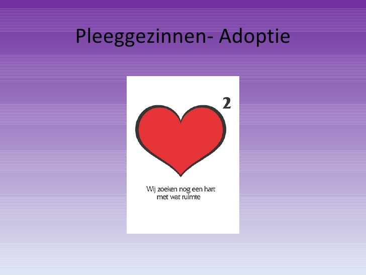 Pleeggezinnen  Adoptie