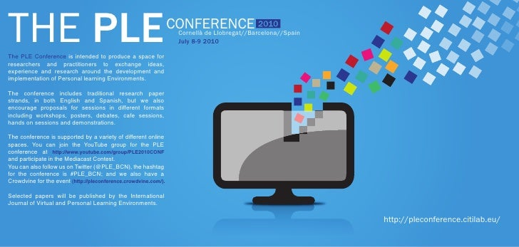 THE PLE The PLE Conference is intended to produce a space for                                                             ...