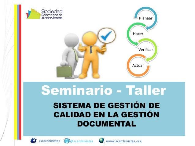 Plegable: Seminario-Taller: Sistemas de Gestión de la Calidad y Gestión Documental