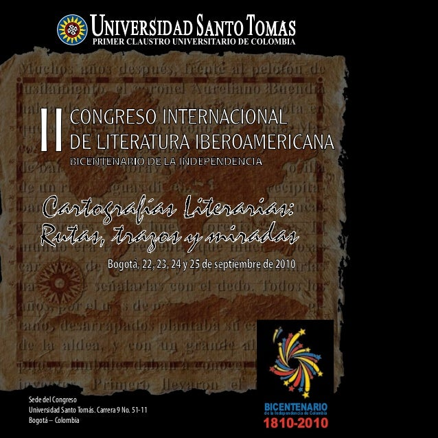 Bogotá,22,23,24y25deseptiembrede2010 BICENTENARIO DE LA INDEPENDENCIA 1810-2010 de la Independencia de Colombia BICENTENAR...