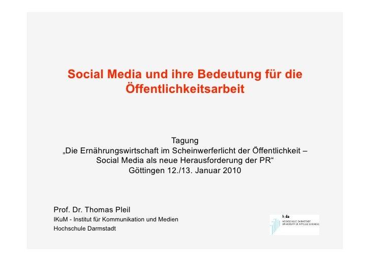 """Social Media und ihre Bedeutung für die              Öffentlichkeitsarbeit                                    Tagung    """"D..."""