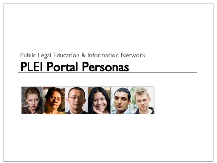 Public Legal Education & Information Network PLEI Portal Personas