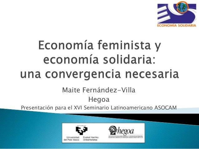 Plenaria 1 economia_feminista_y_economia_solidaria_maite_fernández_villa