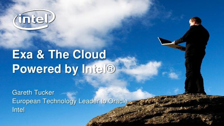 The Cloud and Exa by intel