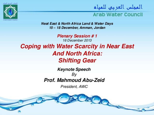 Coping with Water Scarcity in Near East and North Africa: Shifting Gear