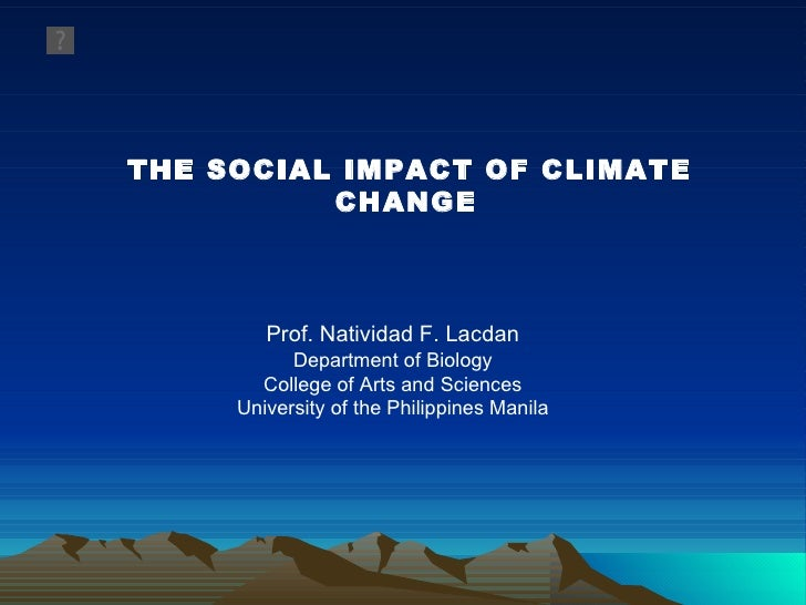 Plenary 2 - Social Impacts of Global Climate Change