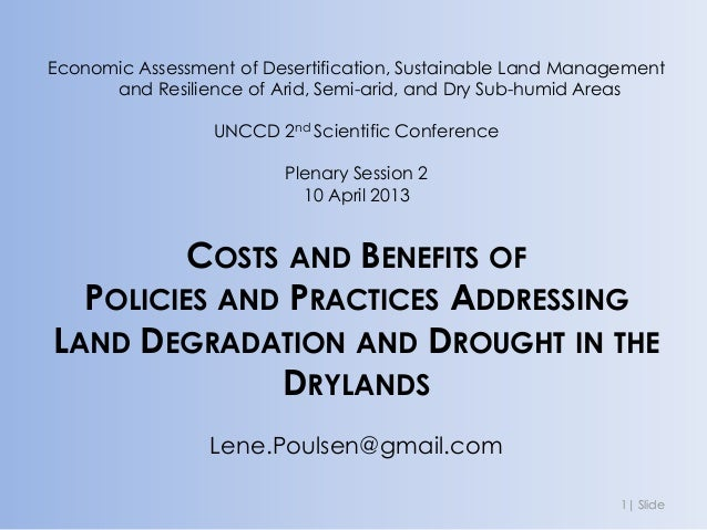 Economic Assessment of Desertification, Sustainable Land Management      and Resilience of Arid, Semi-arid, and Dry Sub-hu...
