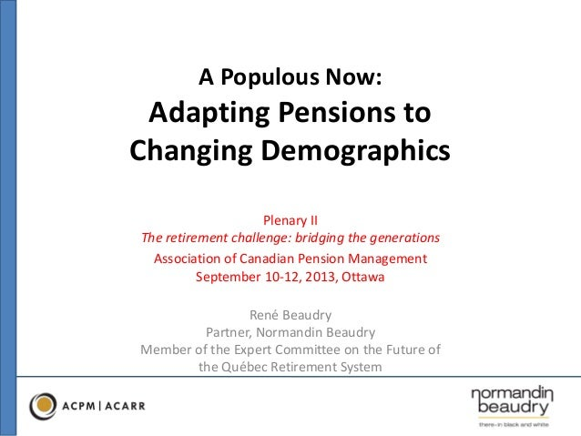 Adapting Pensions to Changing Demographics
