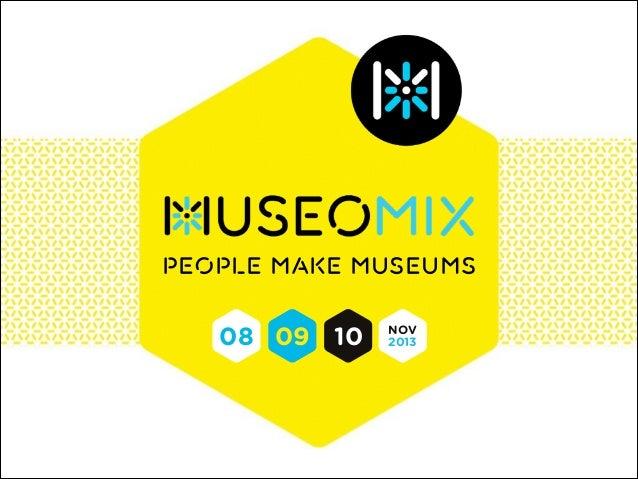 People make museums  08 09 10  NOV 2013
