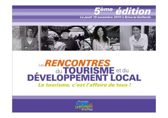 Titre titre titre Bienvenue aux 5èmesRencontres du tourisme et du développement local