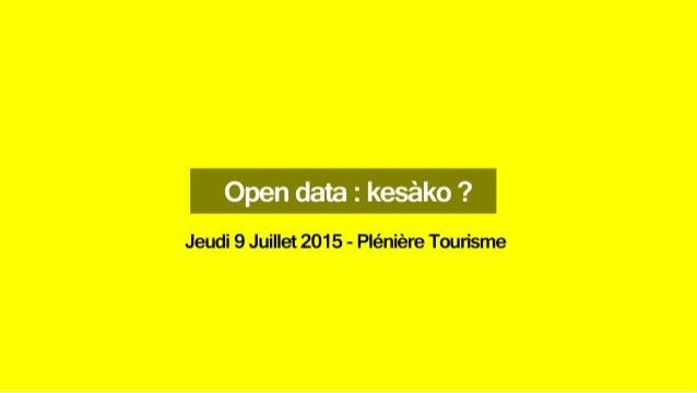 Open Data : Kézako ?
