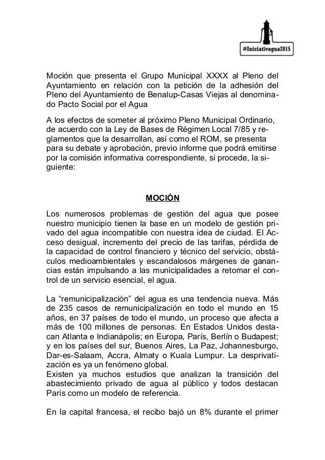 Moción que presenta el Grupo Municipal XXXX al Pleno del Ayuntamiento en relación con la petición de la adhesión del Pleno...
