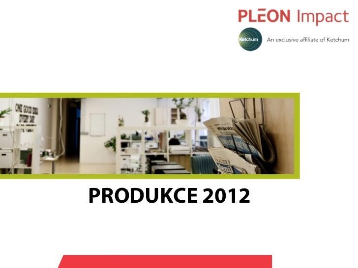 PRODUKCE 2012