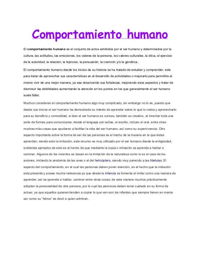 Comportamiento humano Elcomportamientohumanoeselconjuntodeactosexhibidosporelserhumanoydeterminadosporla ...