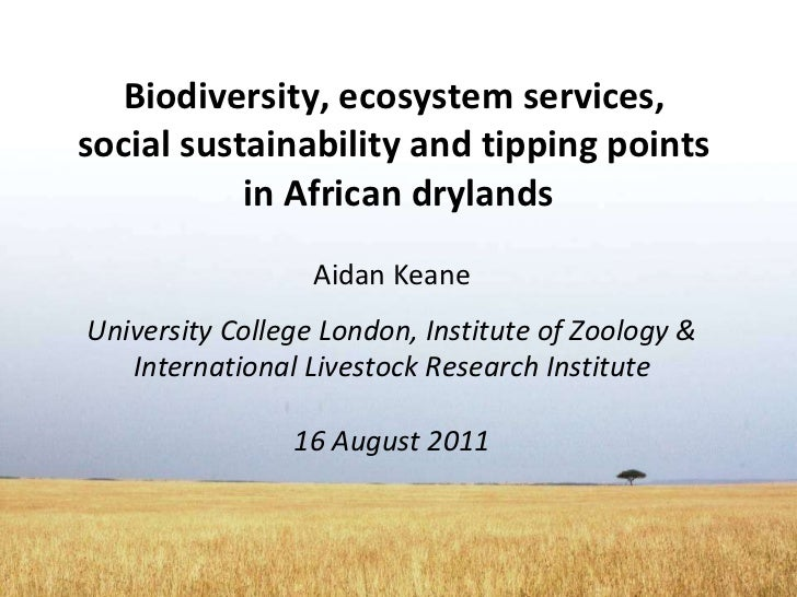 Biodiversity, ecosystem services, social sustainability and tipping ...