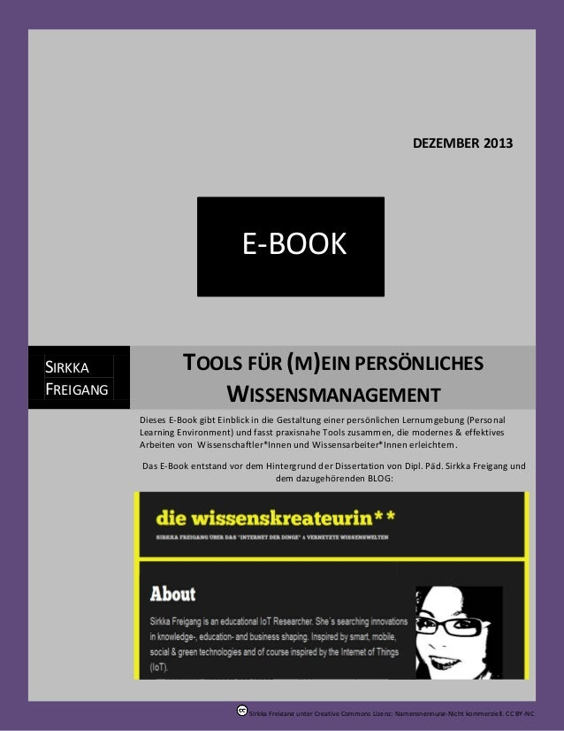 Tools für (m)ein persönliches Wissensmanagement  DEZEMBER 2013  E-BOOK  SIRKKA FREIGANG  TOOLS FÜR (M)EIN PERSÖNLICHES WIS...