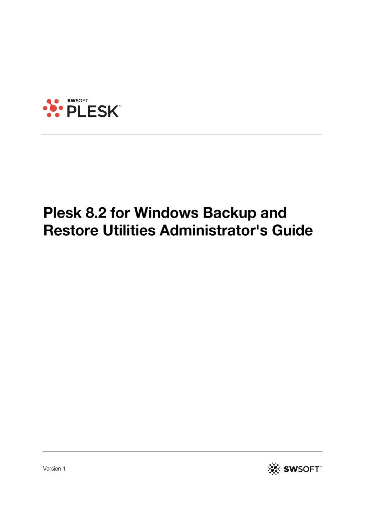 2     Plesk for Windows Copyright Notice     ISBN: N/A     SWsoft.     13755 Sunrise Valley Drive     Suite 325     Herndo...