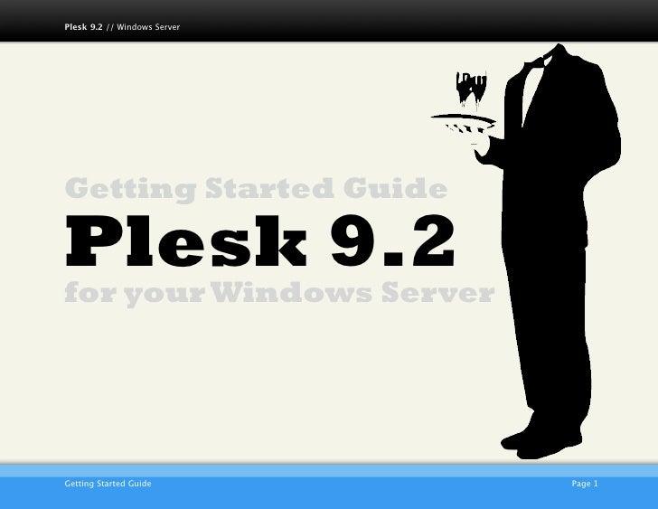 Plesk 9.2 // Windows Server     Getting Started Guide  Plesk 9.2 for your Windows Server                              AKJZ...