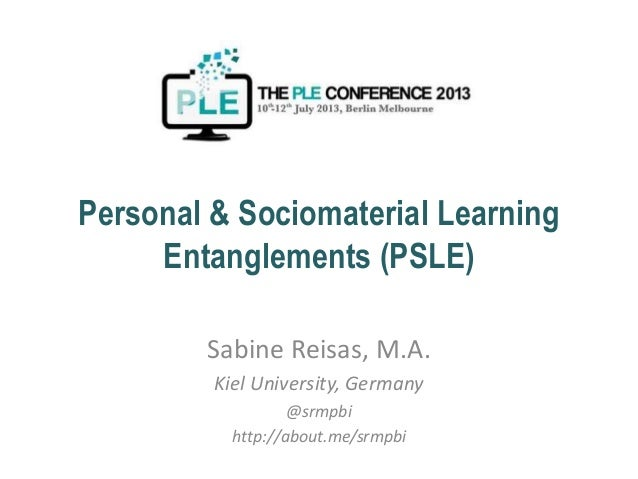 Personal & Sociomaterial Learning Entanglements (PSLE)