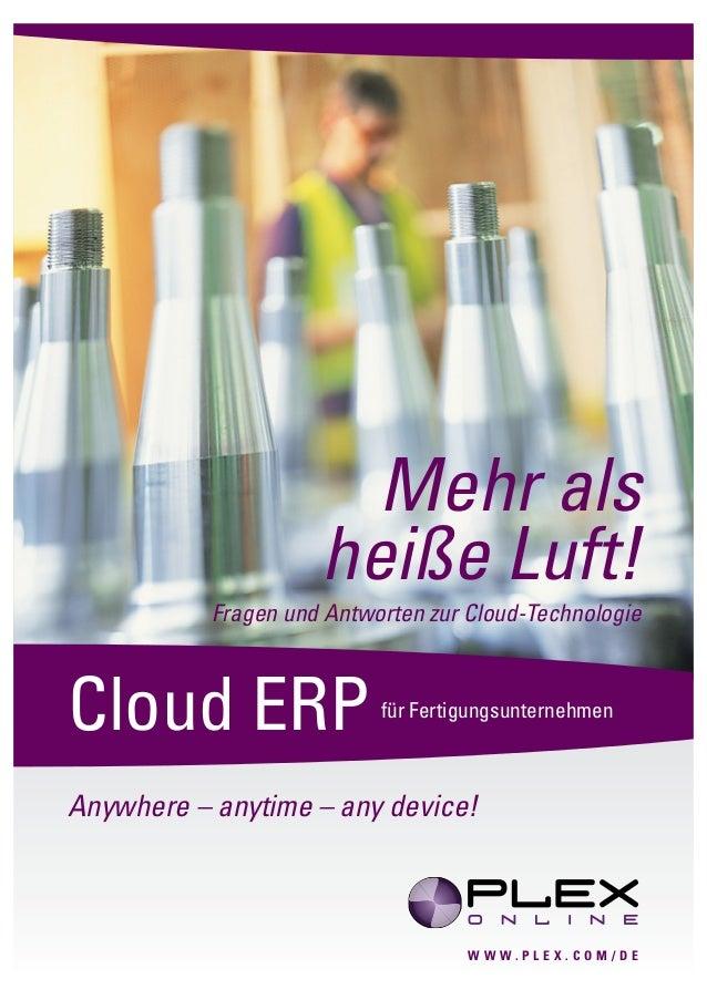 Mehr als                     heiße Luft!           Fragen und Antworten zur Cloud-TechnologieCloud ERP                  fü...