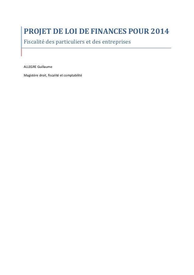 PROJET  DE  LOI  DE  FINANCES  POUR  2014   Fiscalité  des  particuliers  et  des  entreprises...