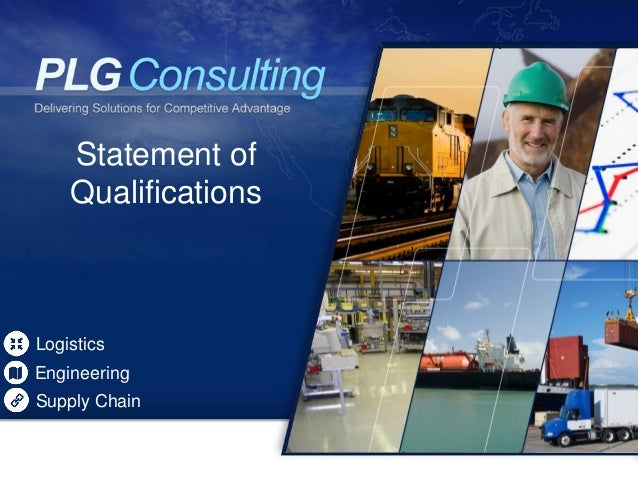 Statement of    QualificationsLogisticsEngineeringSupply Chain
