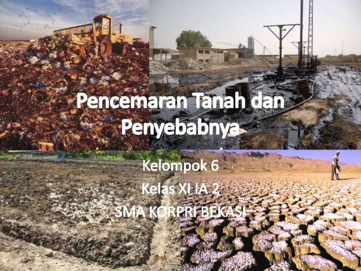 Plh 11   pencemaran tanah dan penyebabnya