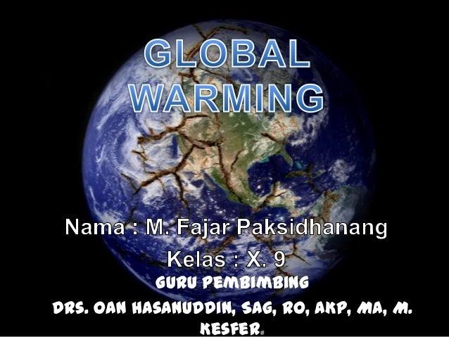 Guru PembimbingDrs. Oan Hasanuddin, Sag, RO, AKp, MA, M.                Kesfer.