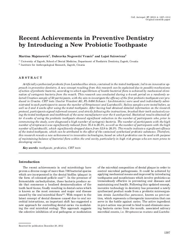 Coll. Antropol. 37 (2013) 4: 1307–1312 Original scientific paper  Recent Achievements in Preventive Dentistry by Introduci...
