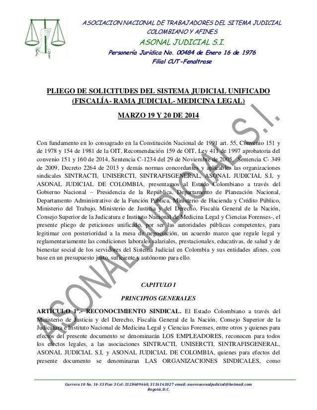 Carrera 10 No. 14-33 Piso 3 Cel: 3128609660, 3116161027 email: nuevoasonaljudicial@hotmail.com Bogotá, D.C. ASOCIACION NAC...