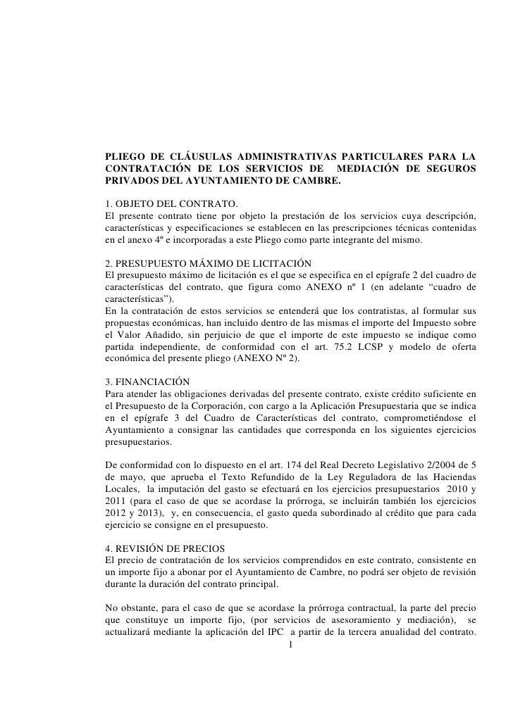 PLIEGO DE CLÁUSULAS ADMINISTRATIVAS PARTICULARES PARA LA CONTRATACIÓN DE LOS SERVICIOS DE MEDIACIÓN DE SEGUROS PRIVADOS DE...