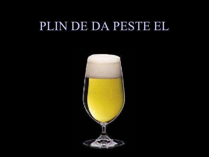 PLIN DE DA PESTE EL