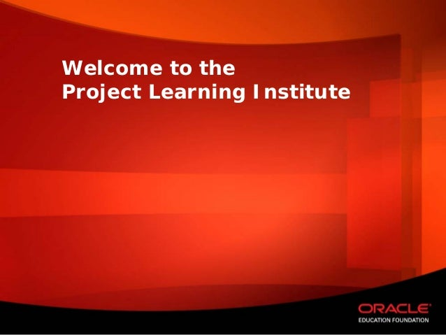 Welcome to theProject Learning Institute