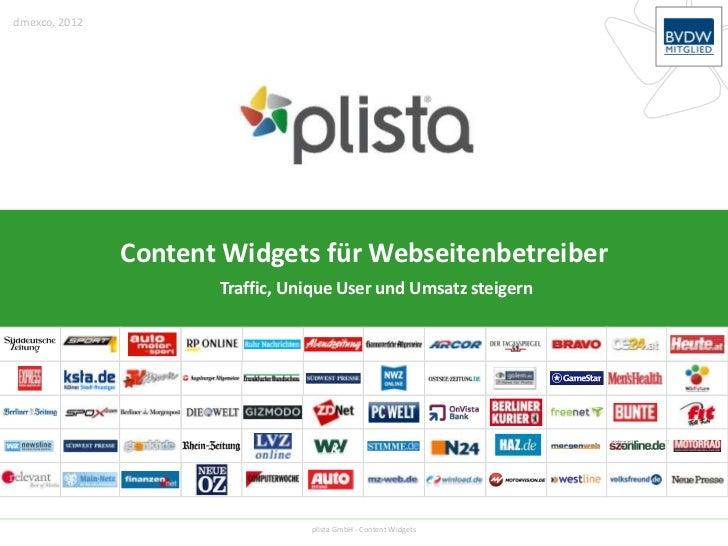 dmexco, 2012               Content Widgets für Webseitenbetreiber                      Traffic, Unique User und Umsatz ste...