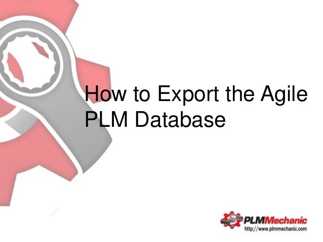 How to Export the AgilePLM Database