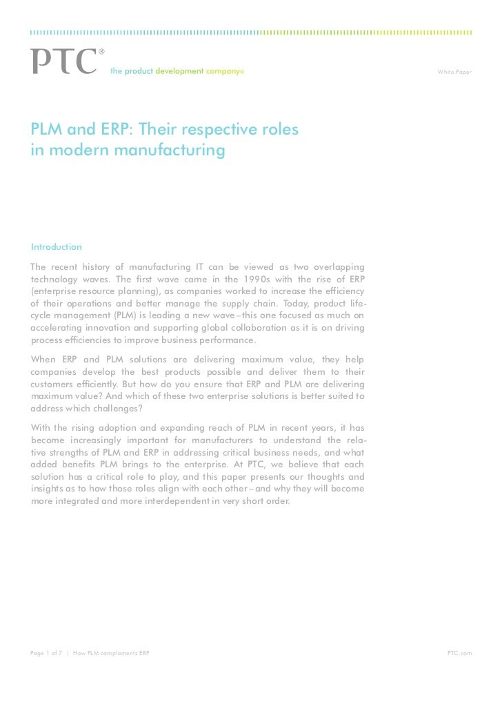 ®                                White PaperPLM and ERP: Their respective rolesin modern manufacturingIntroductionThe rece...