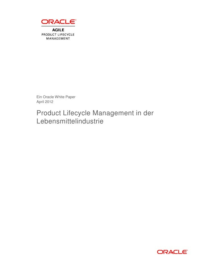 Ein Oracle White PaperApril 2012Product Lifecycle Management in derLebensmittelindustrie