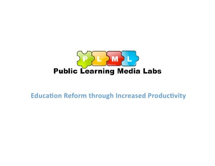 Public Learning Media Laboratory, Inc. Presentation