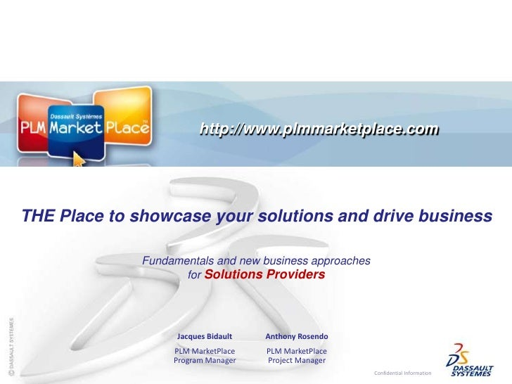 http://www.plmmarketplace.com	<br />THE Place to showcase your solutions and drive business<br />Fundamentals and new busi...